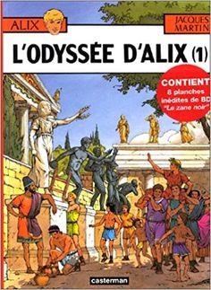 Amazon.fr - L'Odyssée d'Alix, tome 1 - Jacques Martin, Pierre Forni, Christophe Simon - Livres