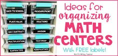Diary of a Not So Wimpy Teacher: Organizing Math Centers {Free Labels} Math Center Organization, Classroom Organization, Classroom Ideas, Organization Ideas, Centers First Grade, Third Grade Math, Grade 3, Math Center Rotations, Math Centers
