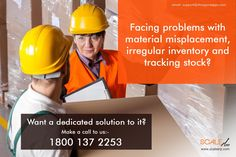 Facing problems with material misplacement, irregular inventory and tracking stock? Want a dedicated solution to it? Make a call to us: 1800 137 2253