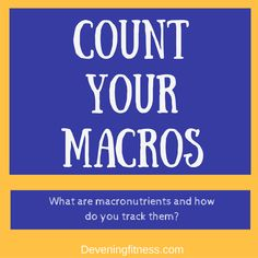 Learn how to count macros for weight loss goals.