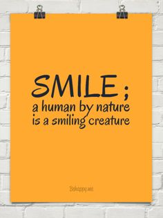 Smile ; a human by nature is a smiling creature #420026