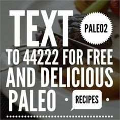 Text paleo2 to 44222 so we can send you 12 delicious paleo recipes you can make right from home ..!! #paleodiet #paleofood #paleolife #paleoeats #paleofriendly #paleoliving #paleoish #paleobreakfast #paleorecipes #paleoapproved #paleotreats #paleogrubs #paleogirl #paleochallenge #paleodinner #paleobrasil #paleolove #paleohunt #healthychoices #paleokids #paleotreats #paleomom #paleorecipe #paleostyle #paleoeating #paleolunch #paleoporn #paleodessert #paleocooking #paleomeals by paleopaul