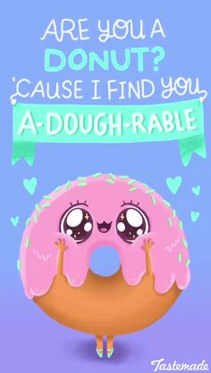 Super Funny Love Quotes For Boyfriend Humor Food Ideas Funny Food Puns, Food Jokes, Punny Puns, Cute Puns, Puns Jokes, Corny Jokes, Food Humor, Funny Memes, Donut Quotes