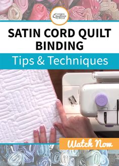 """Denise Starck teaches you a new and easy technique for finishing your beautiful quilts with satin cord binding. Satin cording is known as """"Rat tail,"""" cording and is a fun and unique technique for binding quilts. See many incredible examples and find out how many options you have with colors and different widths of Satin cords."""