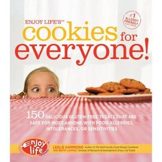 Enjoy Life's Cookies for Everyone!: 150 Delicious Gluten-Free Treats that are Safe for Most Anyone with Food Allergies, Intolerances, an -- See this great product.