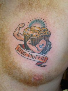 A Plethora Of Punny Tattoos- Stud Muffin