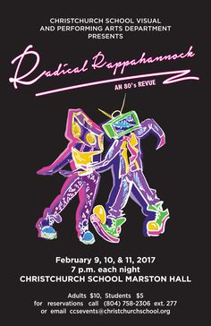 Mark your calendars! You won't want to miss RADICAL RAPPAHANNOCK, a 1980s Musical Revue! The show will feature musical hits by Michael Jackson, Madonna, Prince, Cyndi Lauper, Boy George, Cher, Van Halen, Lionel Richie, U2 and others! The original script is written entirely by students. All video and media work is done by students, as are set design, show logo, costuming and house management.  February 9-11 at 7:00pm in the David and Wendy Charlton Fine & Performing Arts Center in Marston…