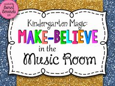 What a GREAT post by Lori at Sweet Sounds : Kindergarten Magic: Make-Believe in the Music Room