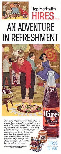 Hires Root Beer Ad, 1960's. Please visit my Facebook page at: www.facebook.com/jolly.ollie.77