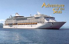 Adventure of the Seas, a Royal Caribbean ship..went on this ship in 9/09...went to aruba, curacoa, dominica, and st thomas