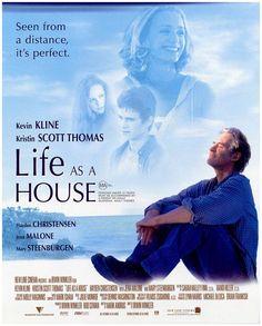 Life as a House...such a good movie