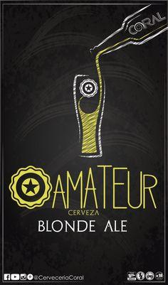 Cerveza AMATEUR de Cerveceria Coral       @CervezaAmateur    #cerveceriacoral #cervezaartesanal   #CervezaAMATEUR  #CervezaAMATEUR