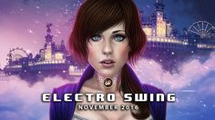► Best of ELECTRO SWING Mix November 2016 ◄ ~( ̄▽ ̄)~ Electro Swing, I Am Awesome, November, Songs, Music, Artist, Youtube, Movie Posters, Film Poster