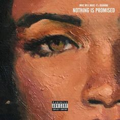 Rihanna and Mike WiLL Made-It team up on Nothing is Promised  listen