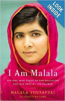 I Am Malala: The Girl Who Stood Up for Education and Was Shot by the Taliban: Malala Yousafzai