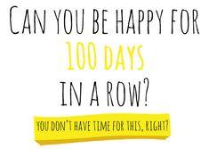 100 Happy Days! - A BEAUTIFUL MESS