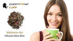 Parenthese Café vous présente sa nouvelle infusion Méditation Bio aux senteurs fleuries et aux effets relaxants - Vente à domicile
