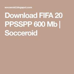 Download FIFA 20 PPSSPP 600 Mb | Socceroid Fifa Games, Soccer Games, Fifa App, Game Place, Fc Chelsea, European Soccer, Zinedine Zidane, Tottenham Hotspur, Liverpool Fc