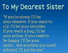 Top & Big Brother Little Sister Quotes Sister Friend Quotes, Little Sister Quotes, Big Brother Little Sister, My Sweet Sister, Sister Poems, Sister Quotes Funny, Sister Birthday Quotes, Love My Sister, Dear Sister