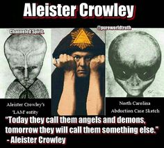 """Memes, Angels, and North Carolina: Aleister Crowley Channeled Spirit, North Carolina Aleister Crowley's Abduction Case Sketch 'LAM' entity """"Today they callthem angels and demons, tomorrow they will call them something else. Aliens And Ufos, Ancient Aliens, Wiccan, Magick, Witchcraft, Grey Alien, Aleister Crowley, Masonic Symbols, Templer"""