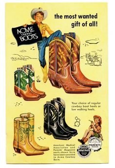 ACME cowboy boots, Vintage Ad.  ACME Made a Good Boot.