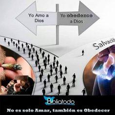 No es solo amar a Dios, es también obedecerle