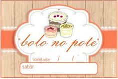 A nossa querida amiga e colaboradora Paula Diniz fez etiquetas lindas para Bolos…