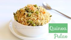 Quinoa pulao, Vegetable quinoa pulao, Quinoa recipes