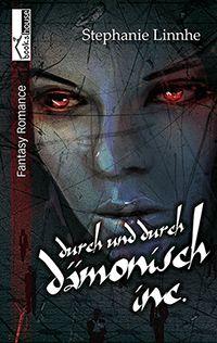 """5 Sterne für """"Durch und durch dämonisch Inc."""" von Letannas Bücherblog , http://letannasblog.blogspot.com.cy/2016/03/durch-und-durch-damonisch-inc-von.html"""