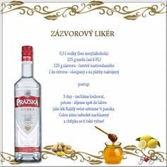 zázvorový likér Home Canning, Christmas Baking, Healthy Drinks, Vodka, Bottle, Liqueurs, Food, Flask, Meals
