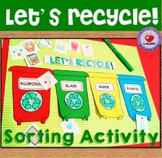 Recycling Sorting Activity and Mini Posters from LidonBeltran from LidonBeltran on TeachersNotebook.com (12 pages) - This set includes a recycling sorting activity for students to classify recyclable objects under each one of the four recycling containers (aluminum, plastic, glass and paper) and 5 mini posters that