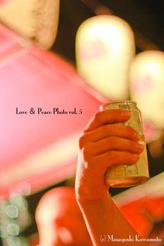 Love & Peace Photo vol.5 ラブ&ピースフォト