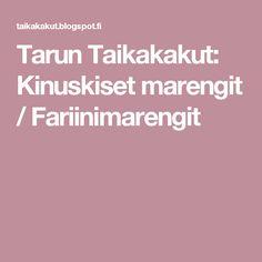 Tarun Taikakakut: Kinuskiset marengit / Fariinimarengit