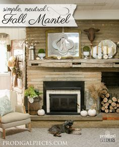 Create a simple, neutral fall mantelscape with natural elements, metals, and reclaimed items by Prodigal PIeces. www.prodigalpieces.com #prodigalpieces
