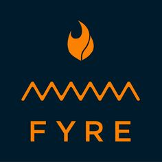 The disastrous Fyre Fest had a pretty cool logotype.