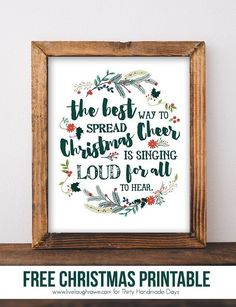 Christmas Cheer Print The Best Way to Spread Christmas Cheer Printable: Adorable Christmas print from Kelly of Live Laugh Rowe for www.thirtyhandmad Source by rebeccacooper Merry Little Christmas, Christmas Love, Winter Christmas, All Things Christmas, Christmas Crafts, Christmas Music, Christmas Nativity, Christmas Quotes From Movies, Best Christmas Decorations