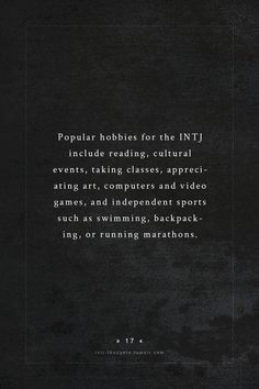 INTJ - non group activities Should include: hiking, camping, crafting