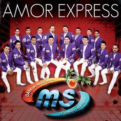 Banda Sinaloense MS - Amor Express (Single)