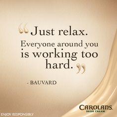 Bauvard #carolans #Quotes #relax