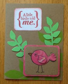 A little birdie told me Handmade card