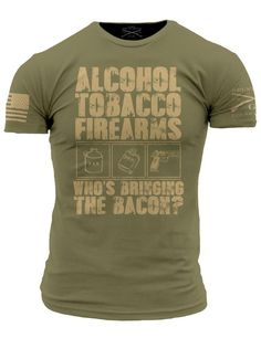 Alcohol Tobacco Firearms - Who's Bringing The Bacon?