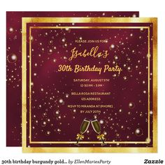 30th birthday burgundy gold champagne bubbles invitation Custom Invitations, Party Invitations, 30th Birthday Party For Her, Gold Champagne, Burgundy And Gold, Paper Design, White Envelopes, Party Supplies, Party Themes