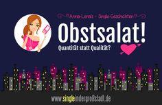 Anna-Lena's #Single-#Kurzgeschichten: Obstsalat! #Frauen #Männer