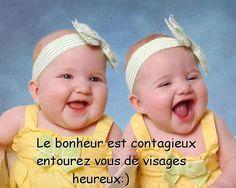 Le bonheur est contagieux entourez vous de visages heureux :) #bonheur bebes sourir conseil positif