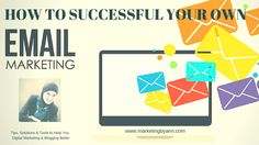 How to Successful Your Own Email Marketing