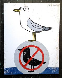 seagull no seagulls screen print on wood by branddave