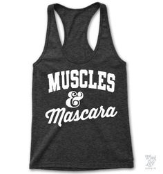 Muscles and Mascara!