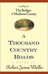 A Thousand Country Roads - Robert James Waller