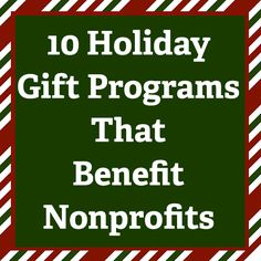 10 Holiday Gift Programs That Benefit Nonprofits