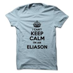 I cant keep calm Im an ELIASON - #gift bags #retirement gift. LOWEST PRICE => https://www.sunfrog.com/Names/I-cant-keep-calm-Im-an-ELIASON.html?68278